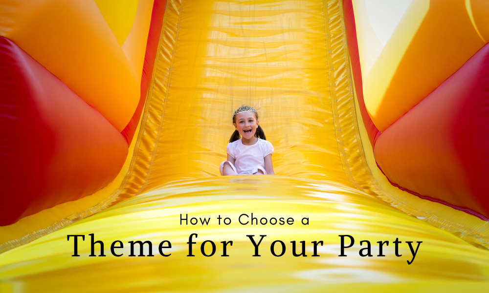 How to Choose a Theme for Your Party